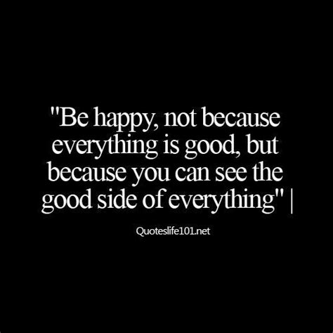 think of it so true vibes and happiness quotes