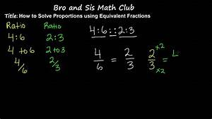 Solve Proportions By Using Equivalent Fractions
