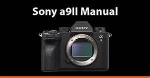 Sony A9ii Manual Pdf   Online Help Guide