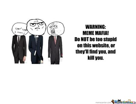 Mafia Meme - meme mafia by roni meme center
