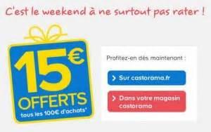 Promo Castorama 15 Par Tranche De 100 : ce week end 15 euros offerts par tranche de 100 euros ~ Dailycaller-alerts.com Idées de Décoration