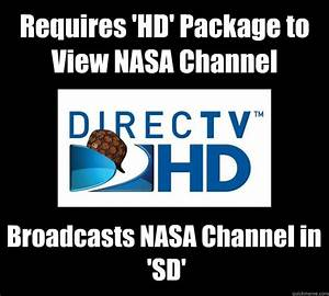 Requires 'HD' Package to View NASA Channel Broadcasts NASA ...