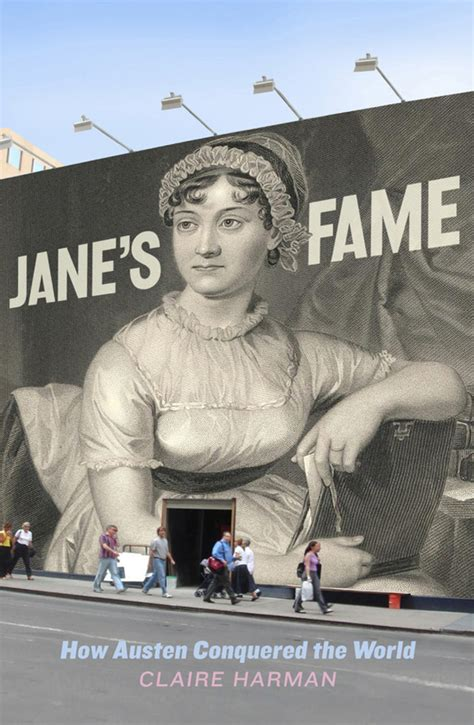 Text Publishing Jane S Fame How Jane Austen Conquered The