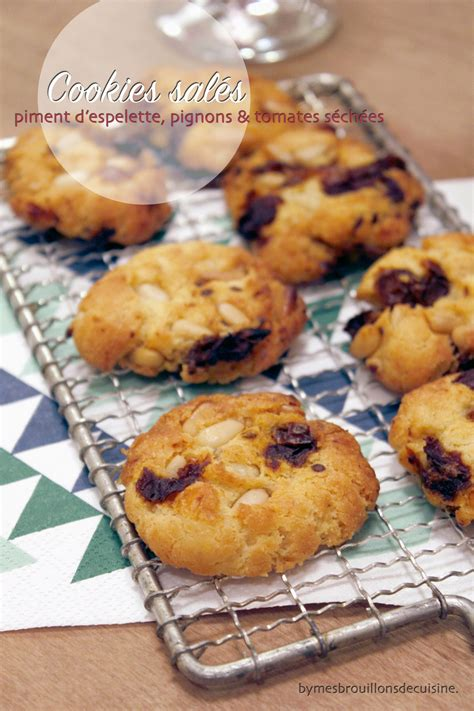 mes brouillons de cuisine cookies sal 233 s au piment d espelette pignons tomates