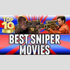 Best Sniper Movies Of All Time (top Ten  Top 10) Chaos