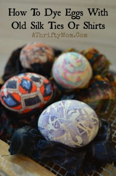 dye eggs   silk ties  shirts easter hacks
