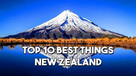 Top 10 Best Things To Do In New Zealand Youtube