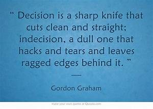 Dull Knife Quot... Dull Day Quotes