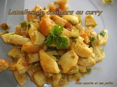 cuisiner des seiches lamelles de calamars au curry le de miss cocotte et