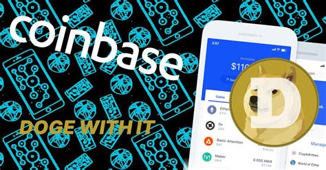 Coinbase Will Add Dogecoin To Its Wallet - Product Release ...