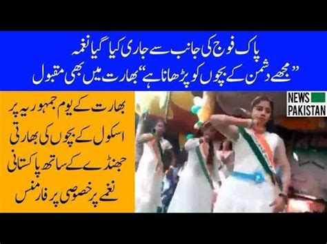 "Indian Children Performance On Ispr Song ""mujhe Dushman Kay Bachon Ko Parhana Hai"" News"