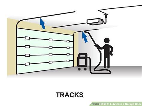 lubricating garage door how to lubricate a garage door 10 steps with pictures