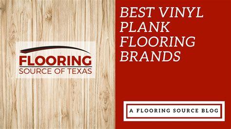 Vinyl Plank Flooring Brands Youtube