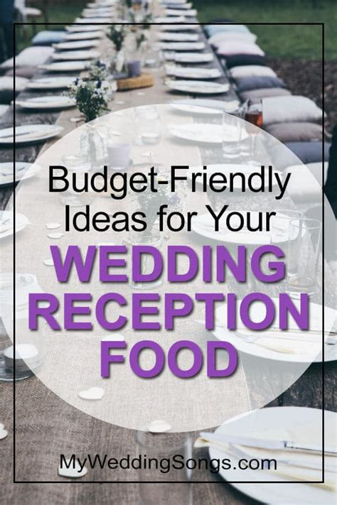 wedding reception food ideas   budget conscious