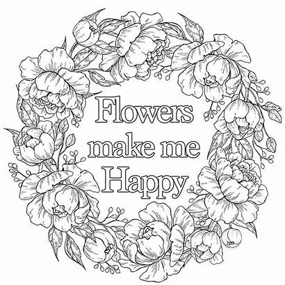 Quotes Flowers Happy Coloring Adult Quote Zitate