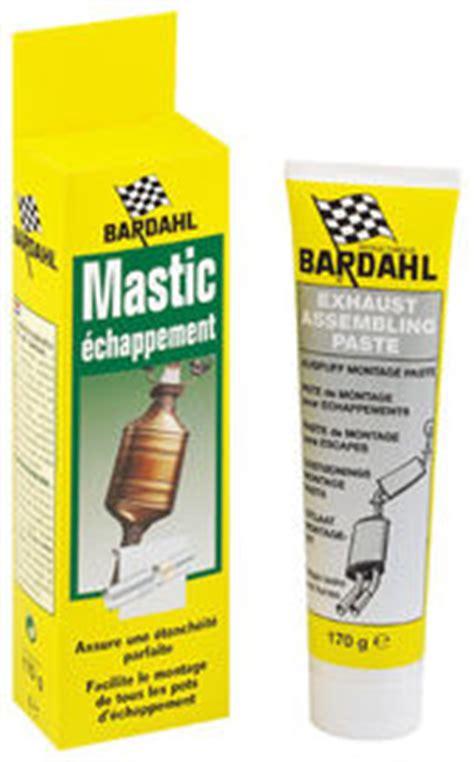 mastic echappement bardahl bardahl yakarouler