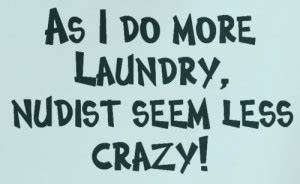 Quotes About Doing Laundry. QuotesGram