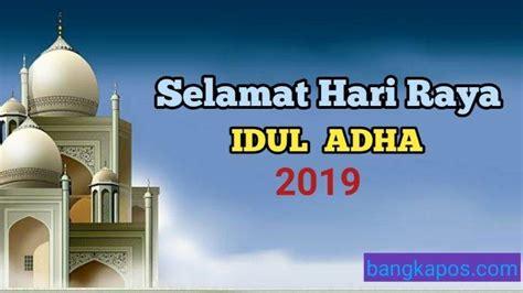 ucapan selamat hari raya idul adha   bahasa indonesia inggris  gambar bangka pos