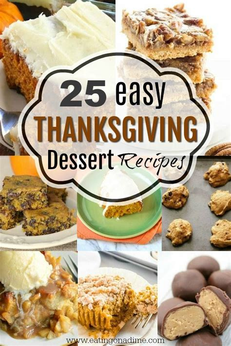 easy thanksgiving recipes desserts easy thanksgiving dessert recipes 20 desserts you will love