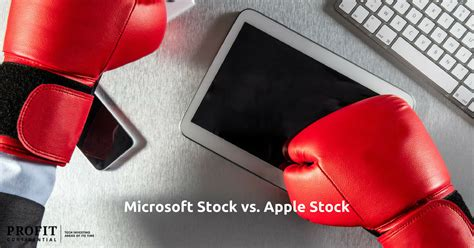 msft stock  aapl stock  soar  battle  apple  microsoft