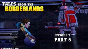 Tales from the Borderlands - Walkthrough Gameplay - Ep2 ...