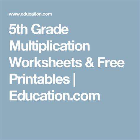 grade multiplication worksheets  printables