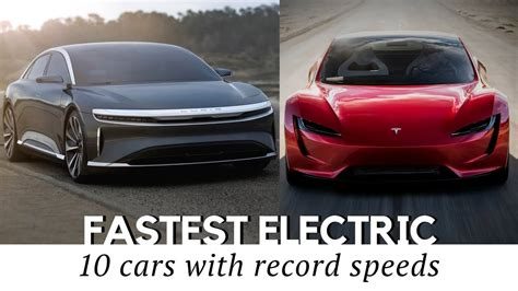 New All Electric Cars by 10 Fastest All Electric Cars That Exist In 2018 Including