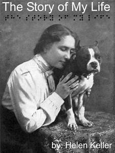 Listen to Story of My Life by Helen Keller at Audiobooks.com