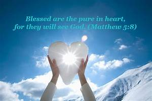 Blessed Are The Pure In Heart — Rambling Thoughts in SMK ...