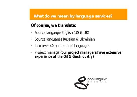 what does extensive experience mean gls oil gas translation localization services