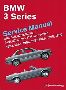 Bmw 318i  325  325e  325es  325i  325is Repair Manual 1984