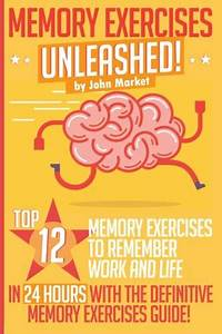 Pdf  Memory Exercises Unleashed  Top 12 Memory Exercises