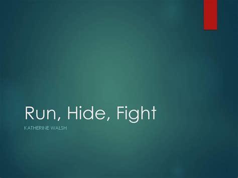 pechakucha  run hide fight