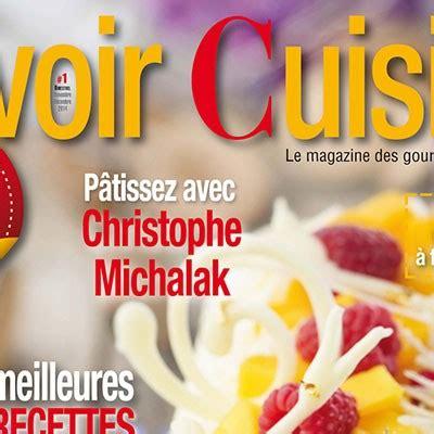 savoir cuisiner savoir cuisiner un nouveau magazine de cuisine un de plus