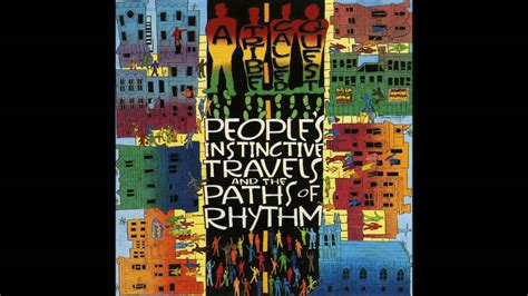 A Tribe Called Quest People's Instinctive Travels And The
