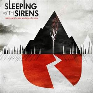 With Ears To See Eyes To Hear | Sleeping With Sirens