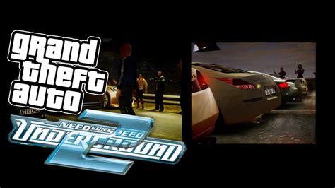 Need For Speed Underground 2 Intro Remake Gta 4 Hd 720p