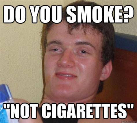 Smokers Meme - smoking cigarettes memes