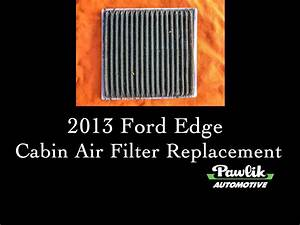 2013 Ford Edge Cabin Air Filter Replacement