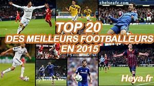 Top 10 Des Meilleurs 4x4 : top 20 des meilleurs joueurs de foot au monde en 2015 youtube ~ Medecine-chirurgie-esthetiques.com Avis de Voitures