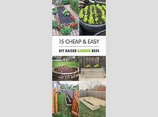 Cheap Easy Diy Raised Garden Beds Best Backyard Ideas On