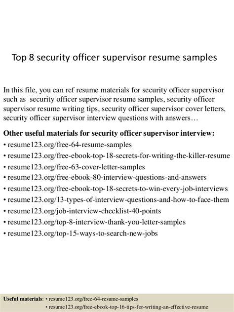 resume security officer supervisor top 8 security officer supervisor resume sles