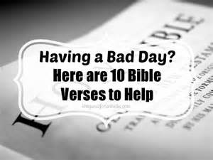 Bible Verses About Having a Bad Day