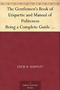 Free Download  The Gentlemen U0026 39 S Book Of Etiquette And