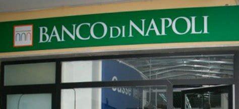 filiale banco di napoli saviano chiude la filiale banco di napoli consiglio