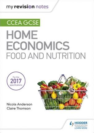 My Revision Notes: CCEA GCSE Home Economics: Food and ...