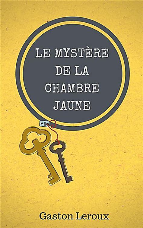 la chambre jaune le mystère de la chambre jaune ebook jetzt bei weltbild ch