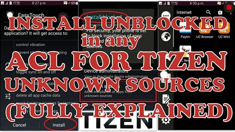 install unblocked  acl  tizen  unknown sourcesnot   acl samsung zz