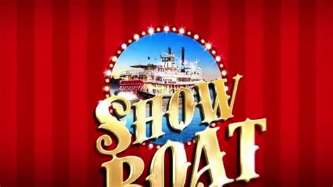Show Boat Trailer by Show Boat At The New Theatre Official Trailer
