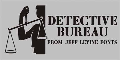 font bureau fonts detective bureau jnl font
